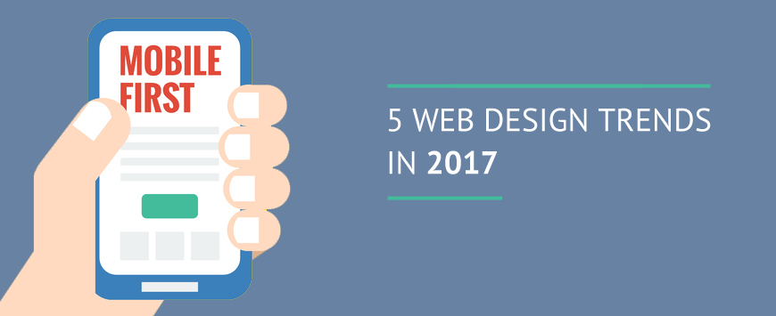 5 Web Design Trends in 2017