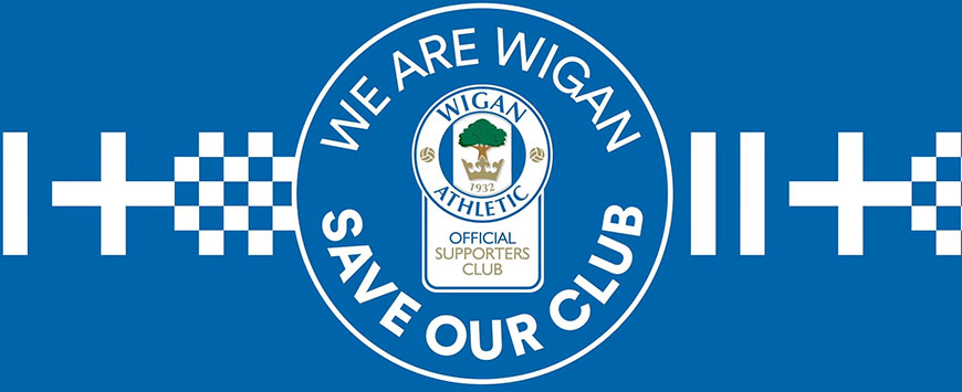 Save Our Club – Wigan Athletic